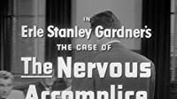 The Case of the Nervous Accomplice