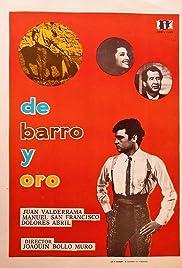 De barro y oro Poster