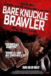 Bare Knuckle Brawler poster