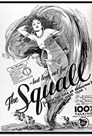 The Squall (1929) Poster - Movie Forum, Cast, Reviews