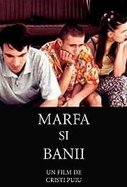 Marfa si banii(2001) Poster - Movie Forum, Cast, Reviews