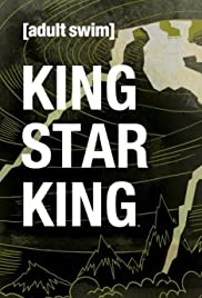 King Star King Poster - TV Show Forum, Cast, Reviews