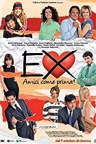 Image of Ex - Amici come prima!