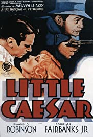 Little Caesar (1931) Poster - Movie Forum, Cast, Reviews