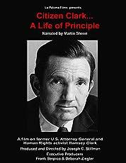 Citizen Clark... A Life of Principal