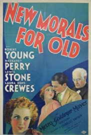 New Morals for Old(1932) Poster - Movie Forum, Cast, Reviews