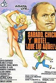 Sábado, chica, motel ¡qué lío aquel! Poster