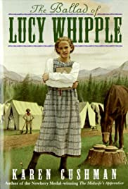 The Ballad of Lucy Whipple (2001) Poster - Movie Forum, Cast, Reviews