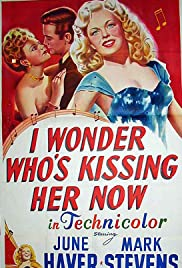 I Wonder Who's Kissing Her Now (1947) Poster - Movie Forum, Cast, Reviews