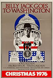 Billy Jack Goes to Washington (1977) Poster - Movie Forum, Cast, Reviews