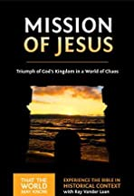 That the World May Know Vol 14: The Mission of Jesus