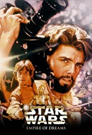 Empire of Dreams: The Story of the 'Star Wars' Trilogy (2004) Poster - Movie Forum, Cast, Reviews