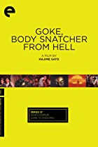 Image of Goke, Body Snatcher from Hell