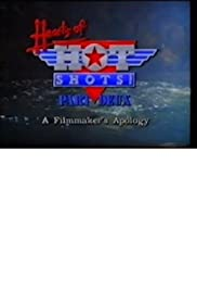 Hearts of Hot Shots Part Deux: A Filmmaker's Apology Poster