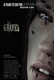 The Graves (2009) Poster - Movie Forum, Cast, Reviews