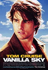 Vanilla Sky (2001) Poster - Movie Forum, Cast, Reviews