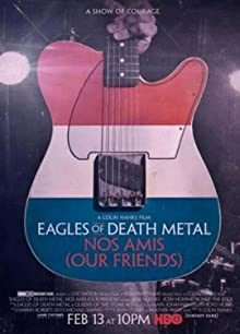 Poster Eagles of Death Metal: Nos Amis (Our Friends)