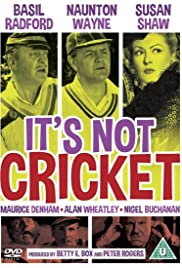 It's Not Cricket Poster