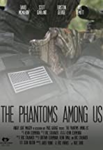 The Phantoms Among Us