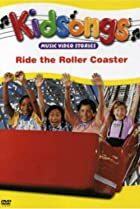 Image of Kidsongs: Ride the Roller Coaster