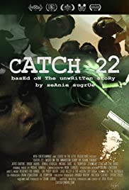 Catch 22: Based on the Unwritten Story by Seanie Sugrue Poster