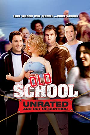 Old School (2003) Download on Vidmate