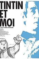 Image of Tintin et moi