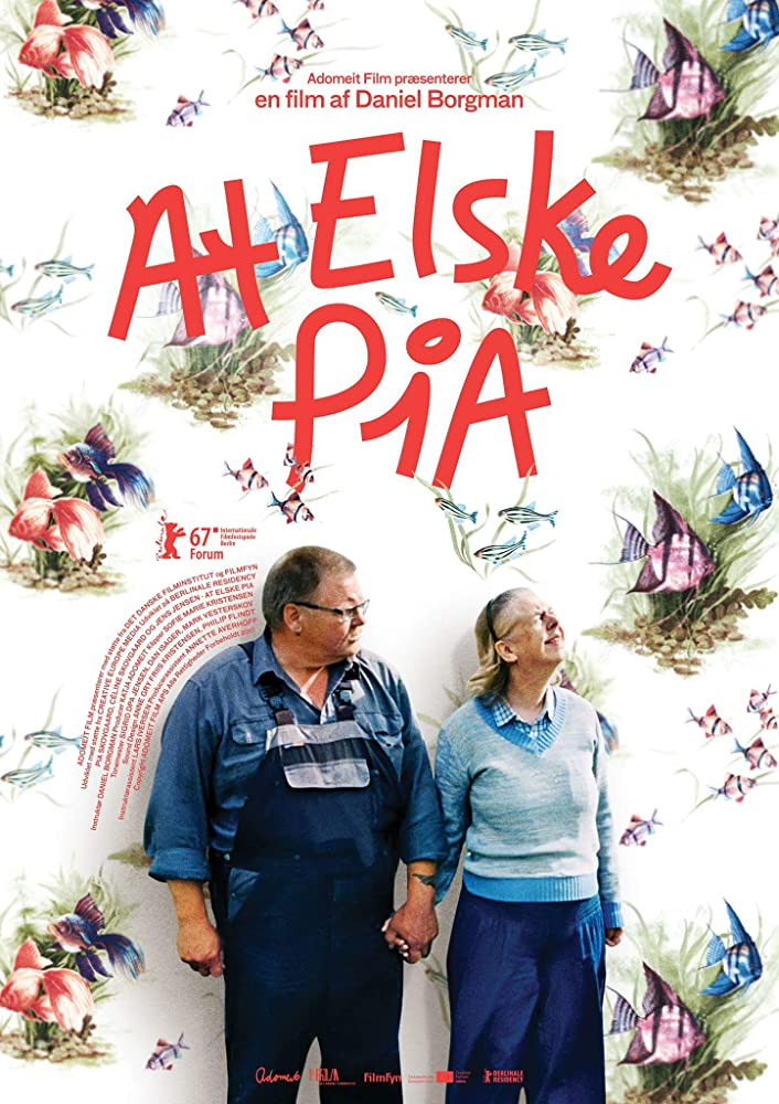 At elske Pia (To Love Pia) Locandina del film