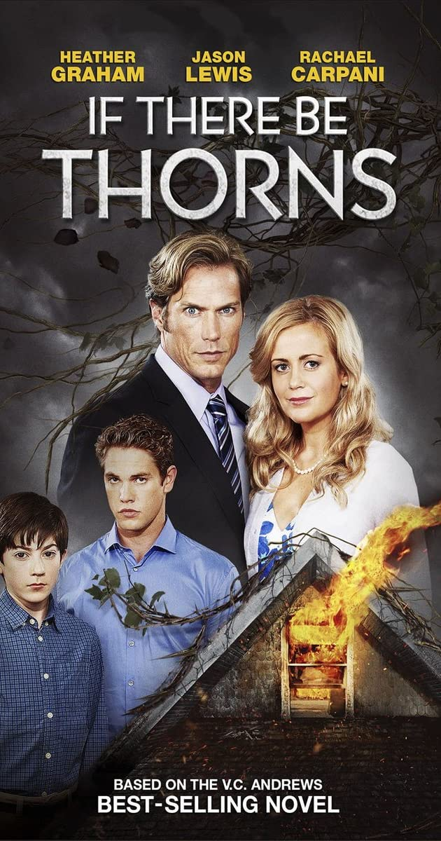 If There Be Thorns (TV Movie 2015) - IMDb