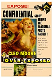 Over-Exposed (1956) Poster - Movie Forum, Cast, Reviews