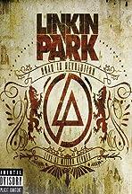 Linkin Park: Road to Revolution (Live at Milton Keynes)