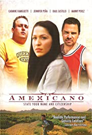 Amexicano (2007) Poster - Movie Forum, Cast, Reviews