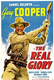 The Real Glory (1939) Poster - Movie Forum, Cast, Reviews