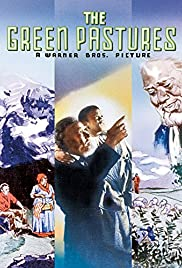 The Green Pastures(1936) Poster - Movie Forum, Cast, Reviews