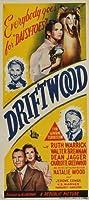 Driftwood (1947) Poster