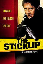The Stickup(2002) Poster - Movie Forum, Cast, Reviews