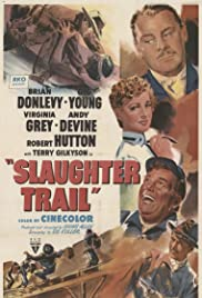 Slaughter Trail(1951) Poster - Movie Forum, Cast, Reviews