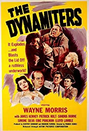 The Dynamiters Poster
