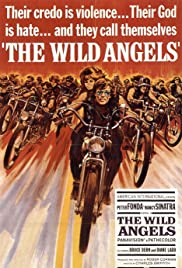 The Wild Angels(1966) Poster - Movie Forum, Cast, Reviews