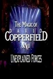 the magic of david copperfield xvi unexplained forces imdb the magic of david copperfield xvi unexplained forces poster