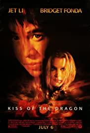 Kiss of the Dragon (2001) Poster - Movie Forum, Cast, Reviews