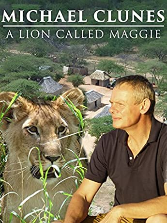 Martin Clunes & a Lion Called Mugie (2014)