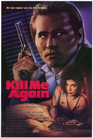 Kill Me Again poster
