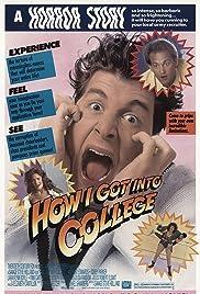 How I Got Into College(1989) Poster - Movie Forum, Cast, Reviews