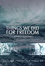 Primary image for Things We Did For Freedom