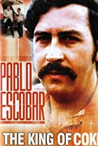 Image of Pablo Escobar: King of Cocaine