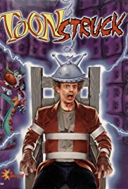 Toonstruck (1996) Poster - Movie Forum, Cast, Reviews