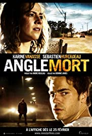 Angle mort(2011) Poster - Movie Forum, Cast, Reviews