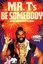Image of Be Somebody... or Be Somebody's Fool!