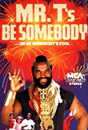 Be Somebody... or Be Somebody's Fool! (1984) Poster - Movie Forum, Cast, Reviews
